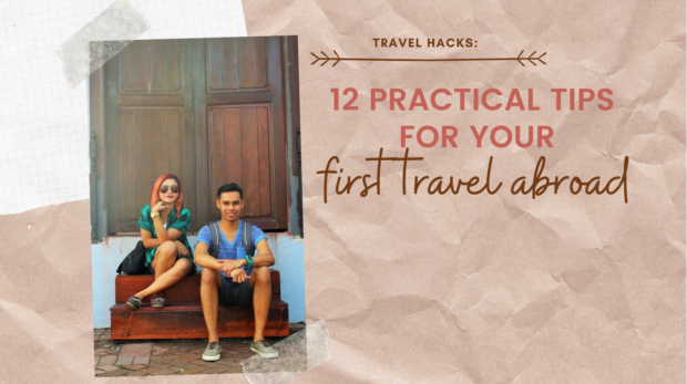 12 PRACTICAL TIPS FOR YOUR FIRST TRAVEL ABROAD