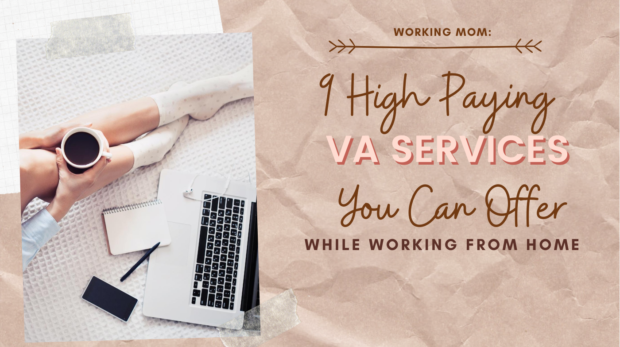 9 High Paying Virtual Assistant Services You Can Offer From Home
