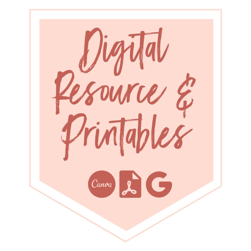 Digital Resource and printables