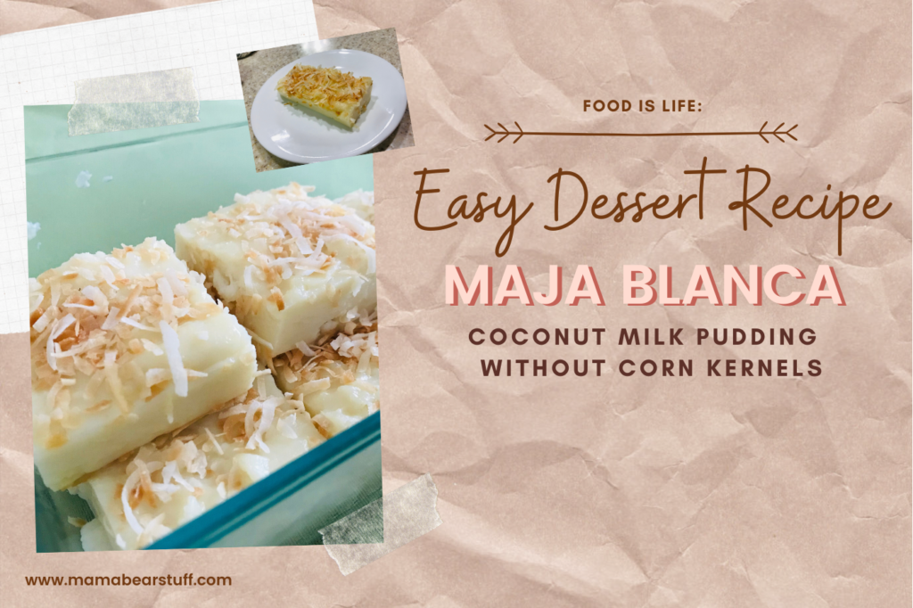 Easy Dessert Recipe Maja Blanca Without Corn