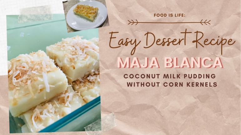 Easy Dessert Recipe Maja Blanca Without Corn
